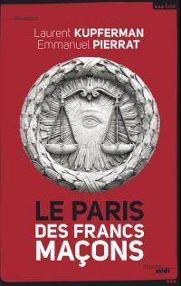 Le Paris des Francs- Maçons