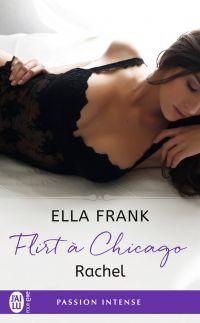 Flirt à Chicago (Tome 3) - Rachel