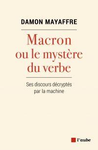Macron ou le mystère du verbe