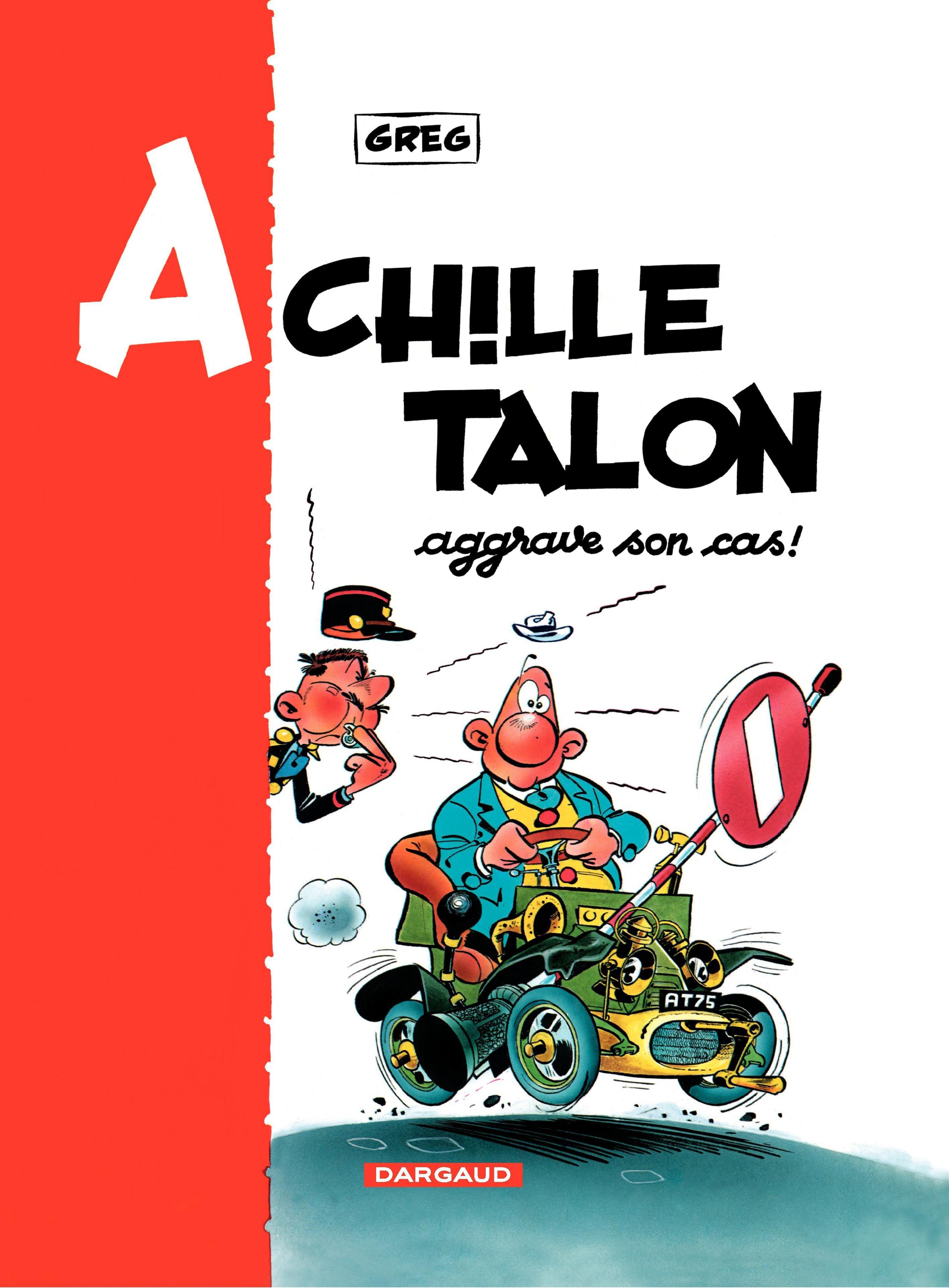 Achille Talon - Tome 2 - Achille Talon aggrave son cas