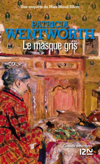 Le masque gris | WENTWORTH, Patricia