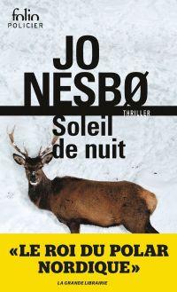 Du sang sur la glace (Tome 2) - Soleil de nuit | Nesbo, Jo. Auteur