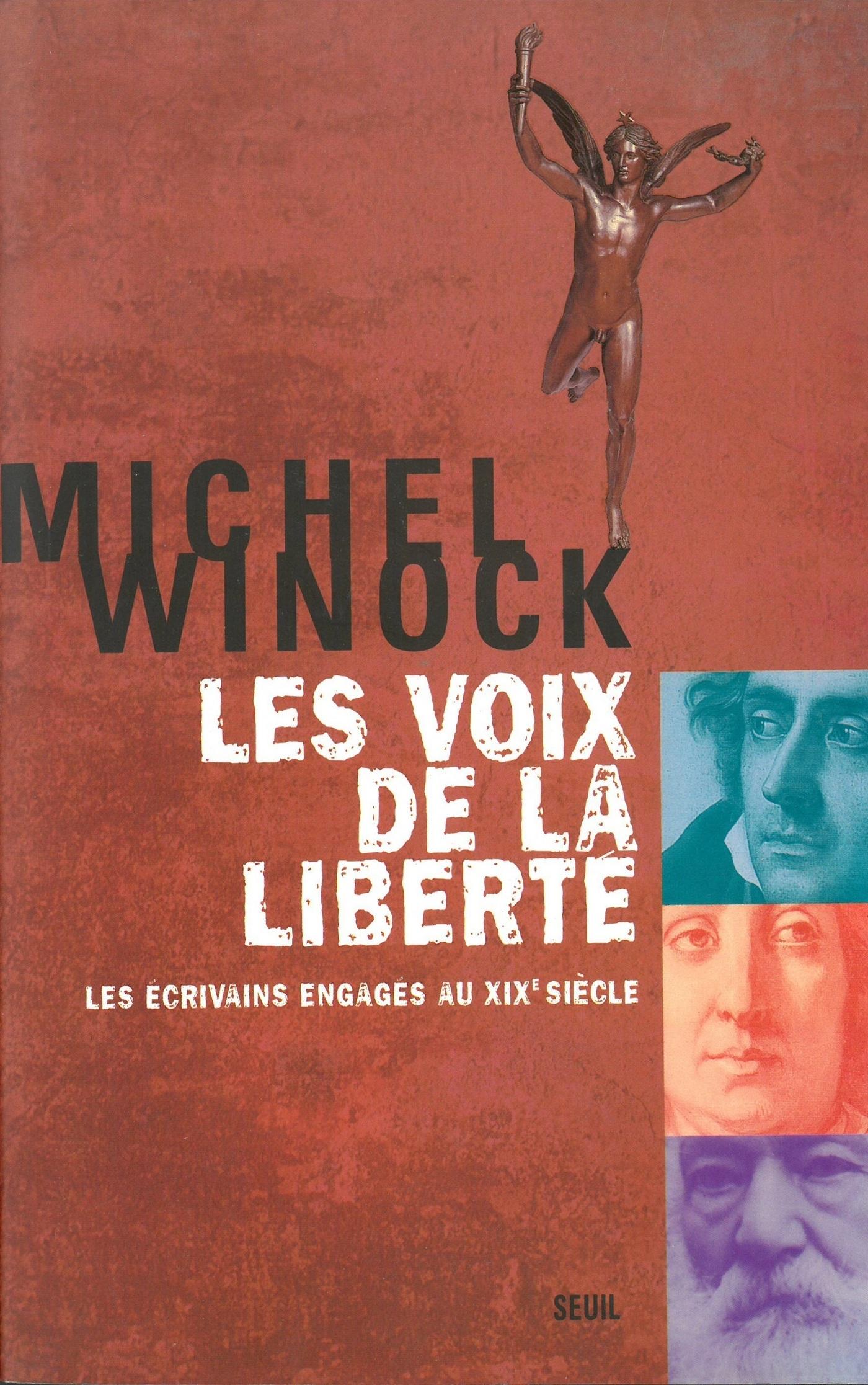 Les Voix de la liberté. Les écrivains engagés au XIXe siècle
