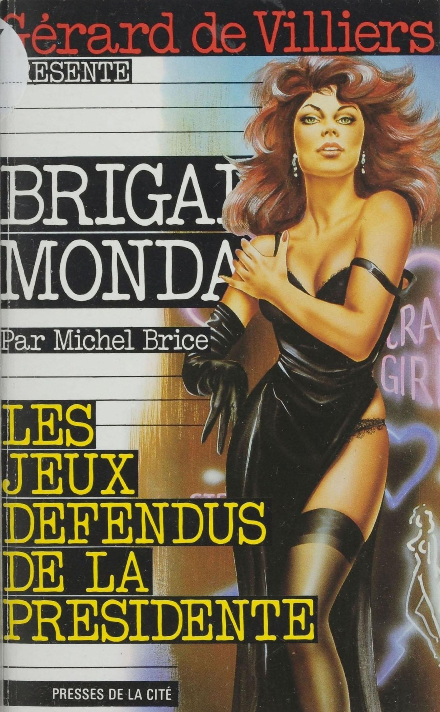Brigade mondaine : Les Jeux...