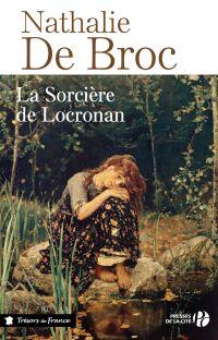 La Sorcière de Locronan | BROC, Nathalie de. Auteur