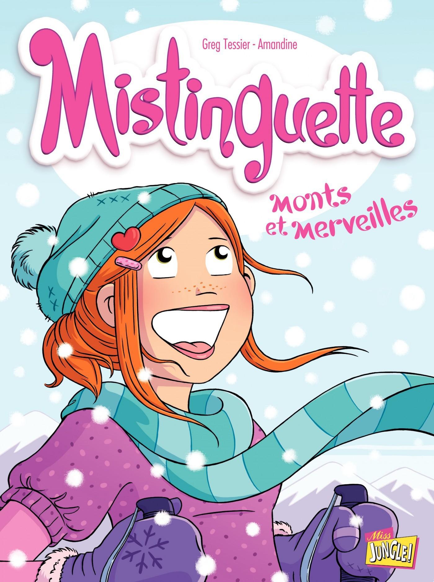 Mistinguette - Tome 4 - Monts et Merveilles   Amandine,