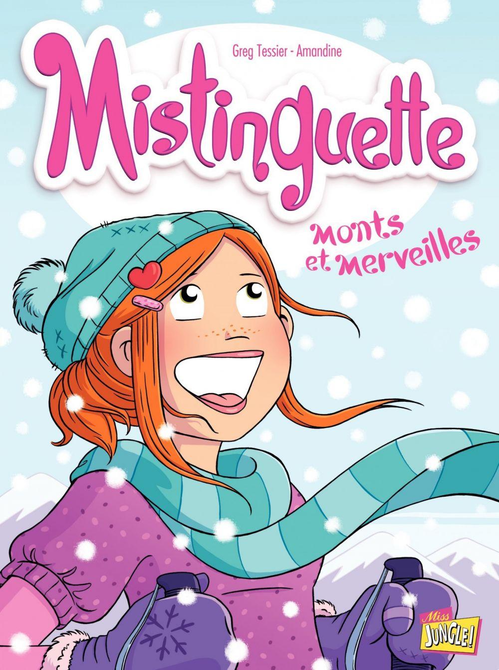 Mistinguette - Tome 4 - Monts et Merveilles |
