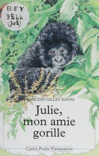 Julie, mon amie la gorille