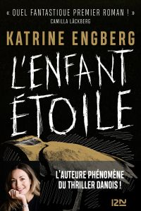 L'enfant étoile | ENGBERG, Katrine. Auteur