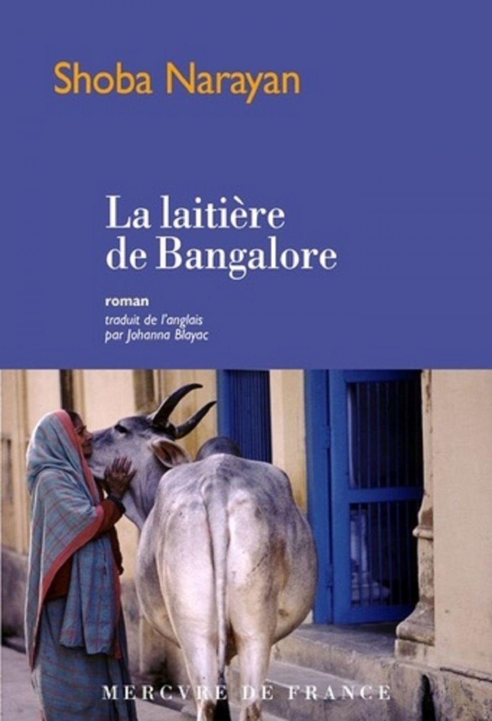 La laitière de Bangalore   Narayan, Shoba. Auteur