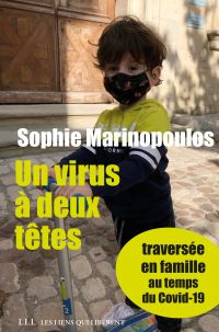 Un virus à deux têtes - opus 1 | Marinopoulos, Sophie. Auteur