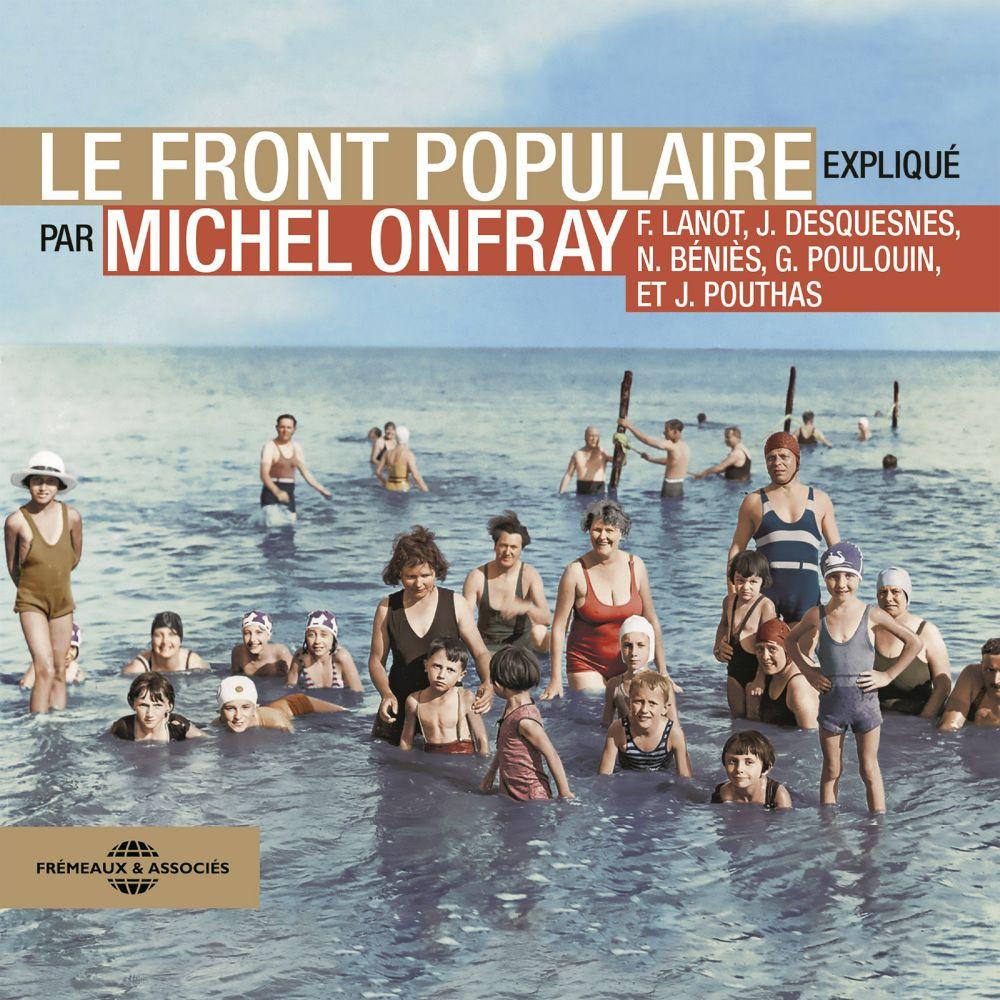 Le Front Populaire | Onfray, Michel. Auteur