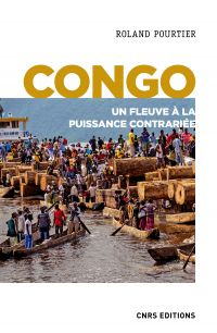Congo. Un fleuve à la puiss...