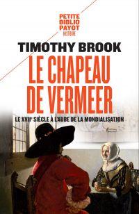 Le chapeau de Vermeer | Brook, Timothy. Auteur