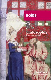Consolation de la Philosophie | Boèce (0480?-0524). Auteur