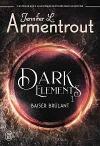 Dark Elements (Tome 1) - Ex...