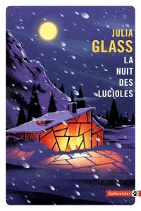 La Nuits de lucioles | Glass, Julia (1956-....). Auteur