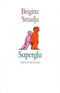 Superglu