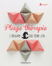 Pliage Thérapie | De Loor, Myriam. Auteur