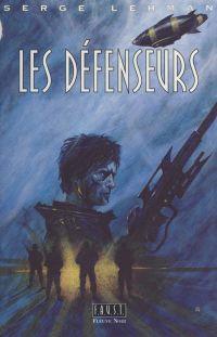 F.A.U.S.T. (2) : Les défens...