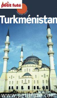 Turkmenistan 2013 Petit Futé