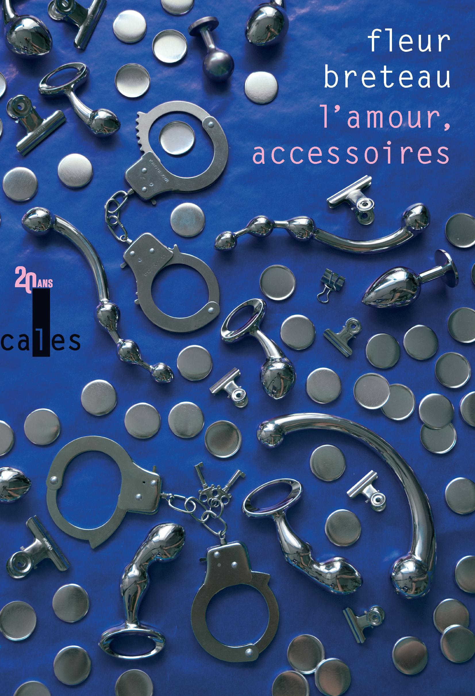 L'amour, accessoires