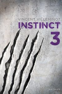 Instinct - Tome 3 | Villeminot, Vincent