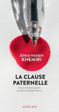 La clause paternelle | Khemiri, Jonas Hassen (1978-....). Auteur