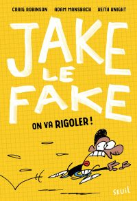 Jake le Fake - tome 2