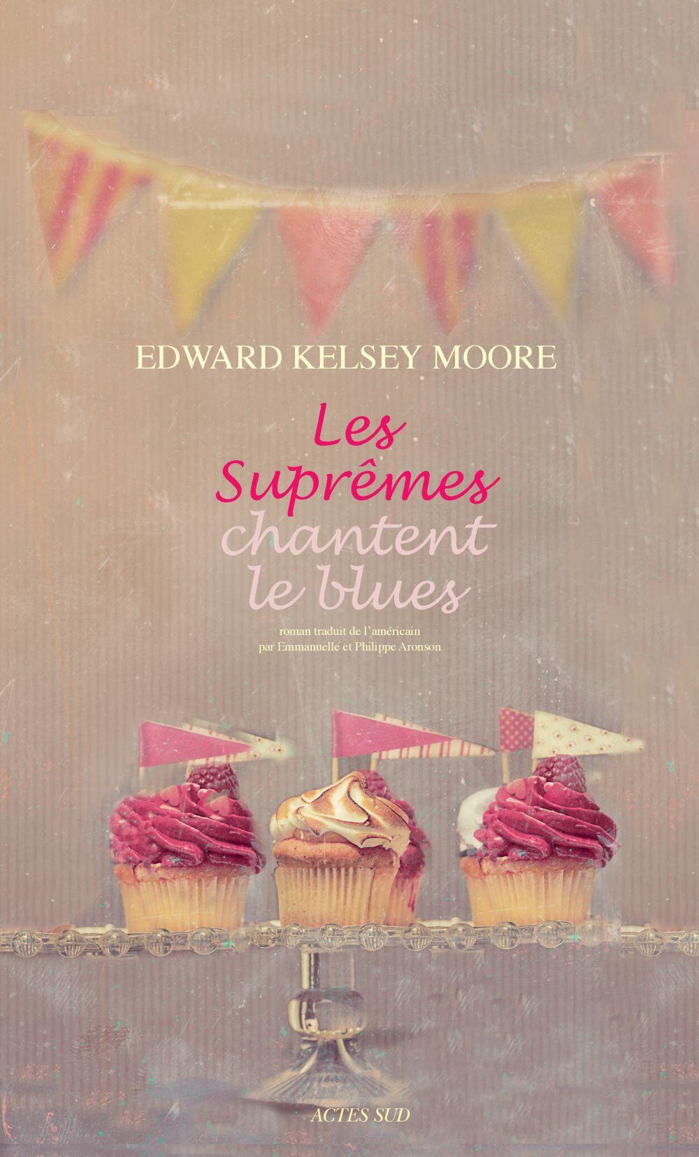 Les Suprêmes chantent le blues | Moore, Edward kelsey. Auteur