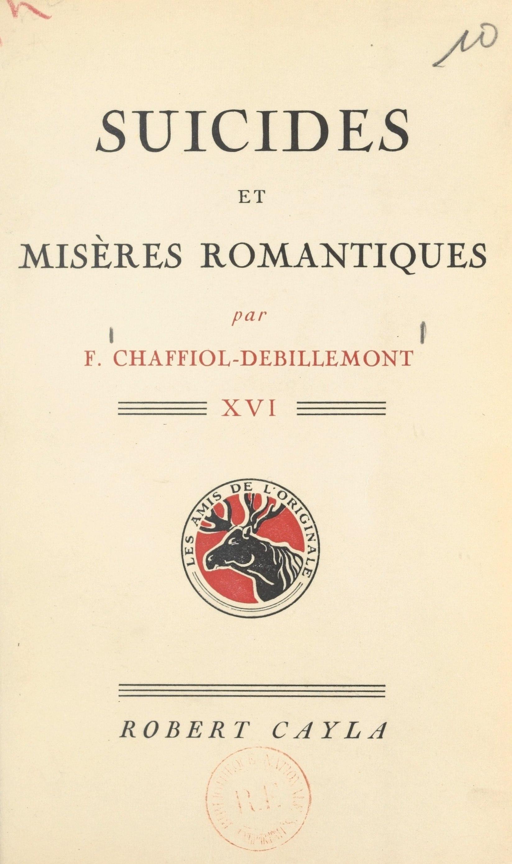 Suicides et misères romanti...