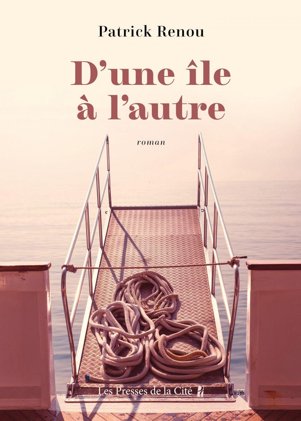 D'une île à l'autre   Renou, Patrick (1954-....). Auteur