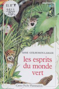 Les Esprits du monde vert