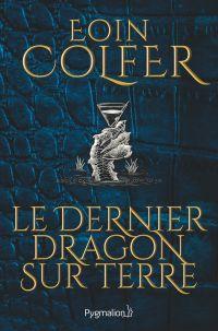 Image de couverture (Le dernier dragon sur Terre)