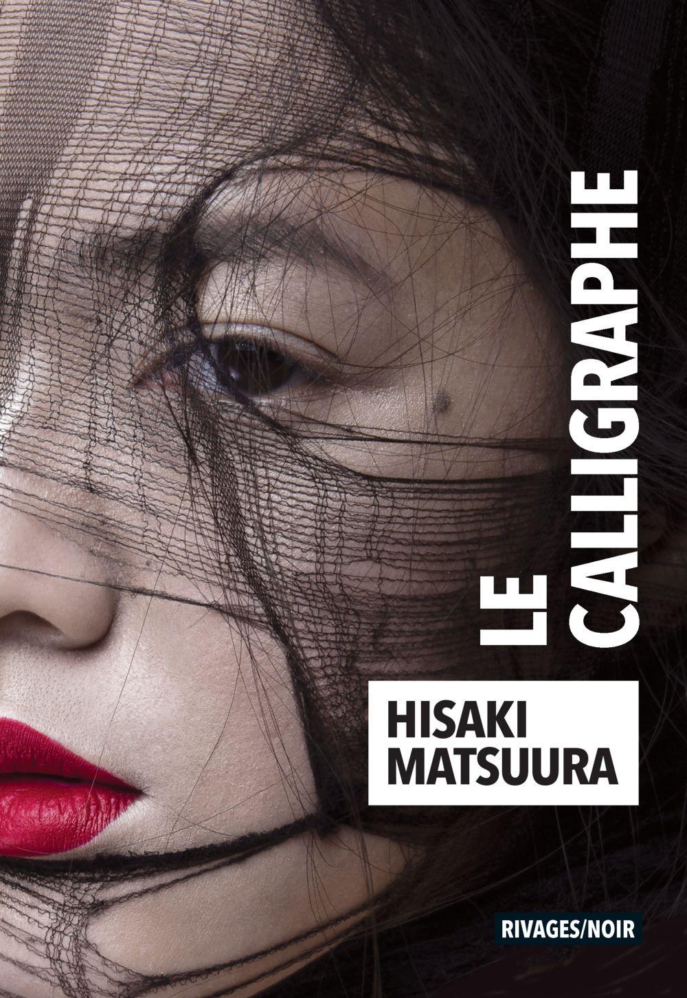 Le calligraphe | Matsuura, Hisaki. Auteur
