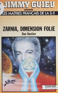 Zarnia, dimension folie