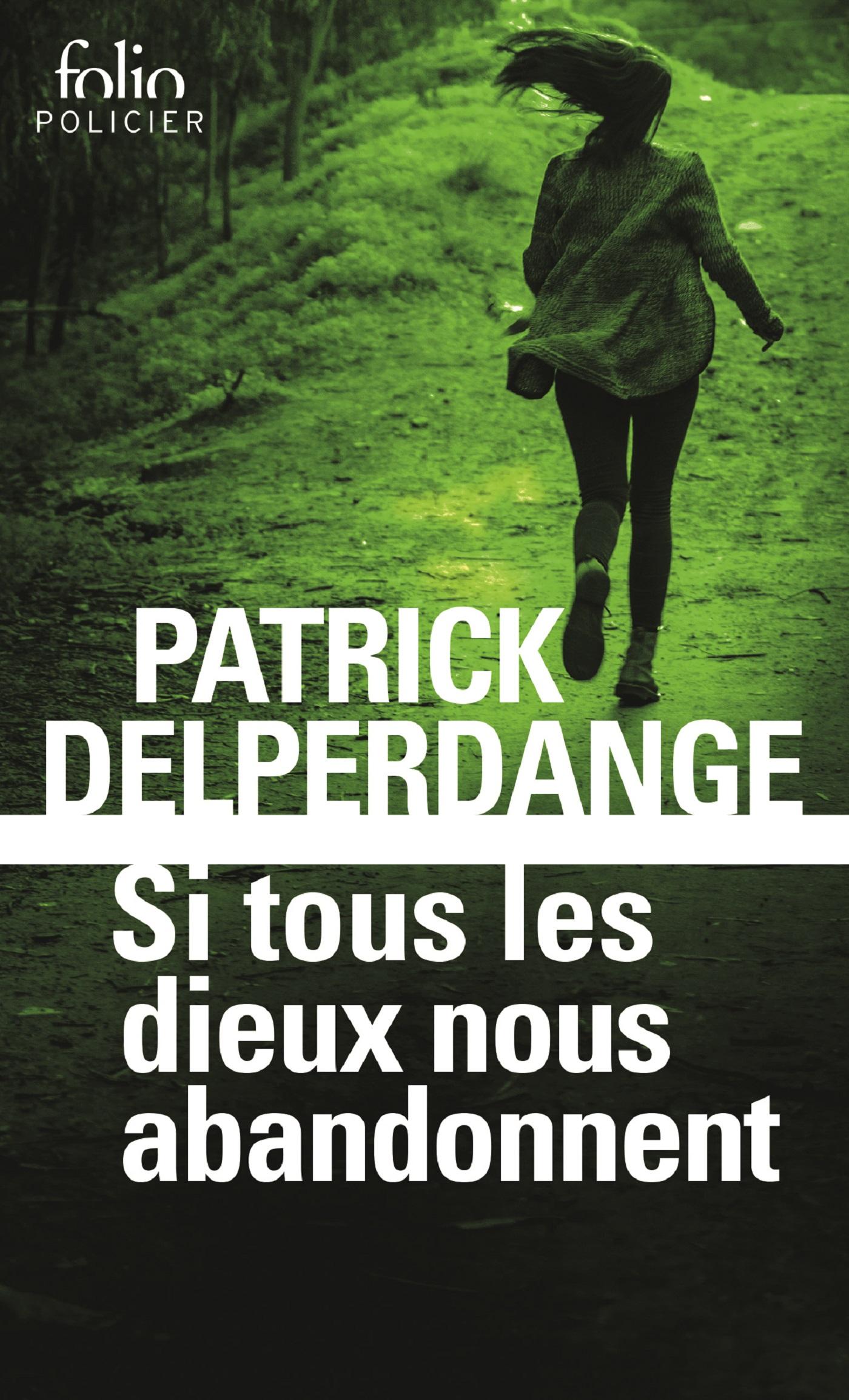 Si tous les dieux nous abandonnent   Delperdange, Patrick