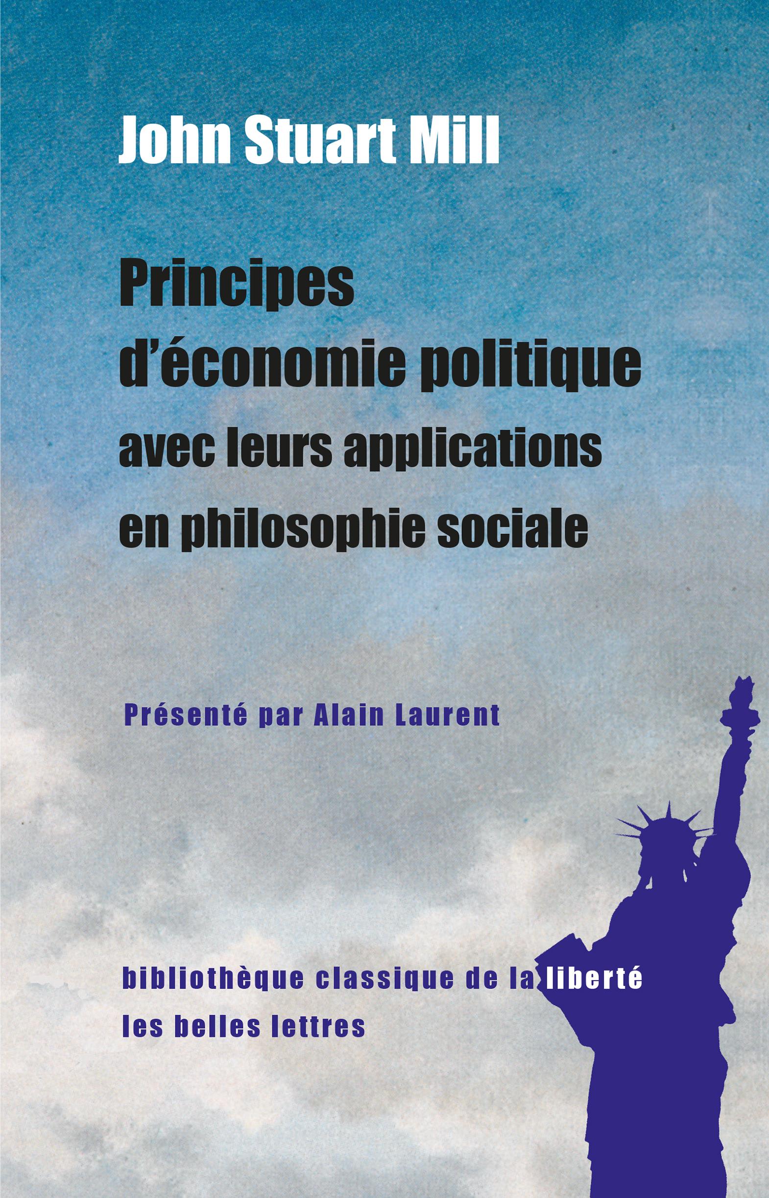 Principes d'économie politique avec leurs applications en philosophie sociale