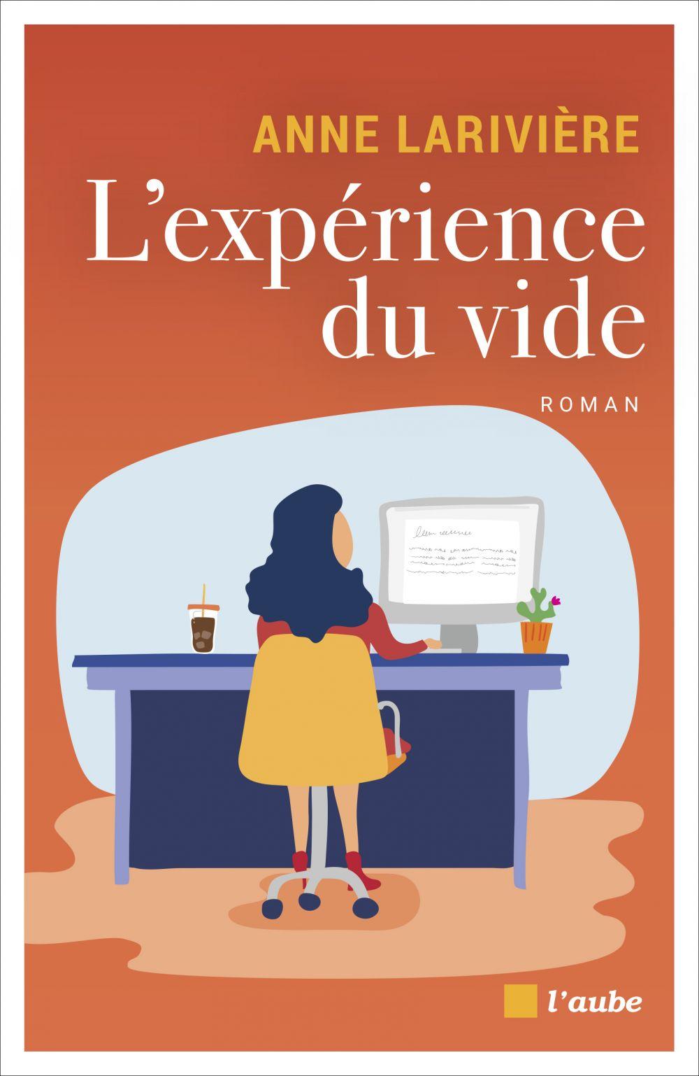 L'expérience du vide | LARIVIÈRE, Anne. Auteur