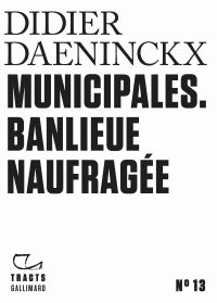 Tracts (N°13) - Municipales...