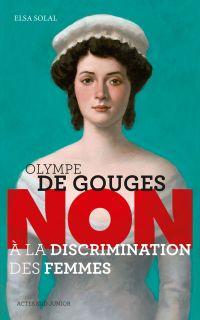 """Olympe de Gouges : """"Non à l..."""