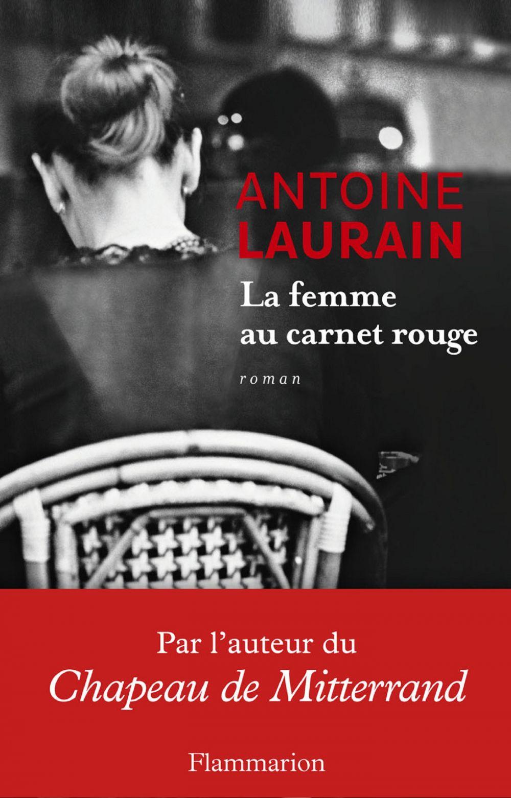La femme au carnet rouge | Laurain, Antoine. Auteur