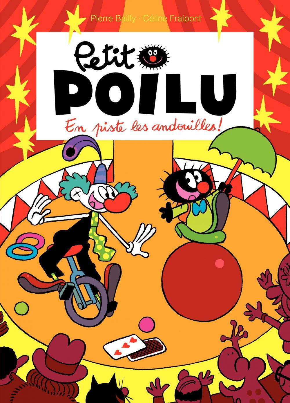 Petit Poilu - Tome 14 - En piste les andouilles ! | Bailly, Pierre. Illustrateur