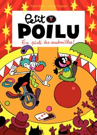 Petit Poilu - Tome 14 - En piste les andouilles !