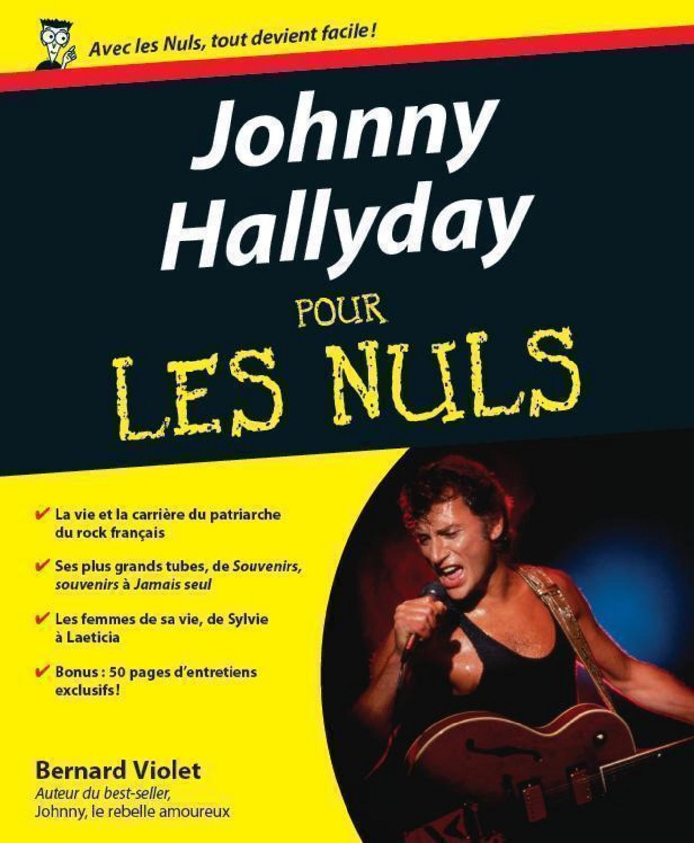 Johnny Hallyday Pour les Nuls | VIOLET, Bernard