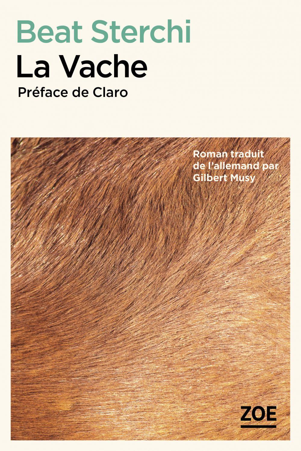 La Vache   Sterchi, Beat (1949-....). Auteur