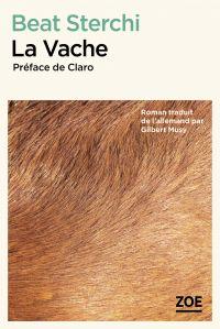 La Vache | Sterchi, Beat (1949-....). Auteur