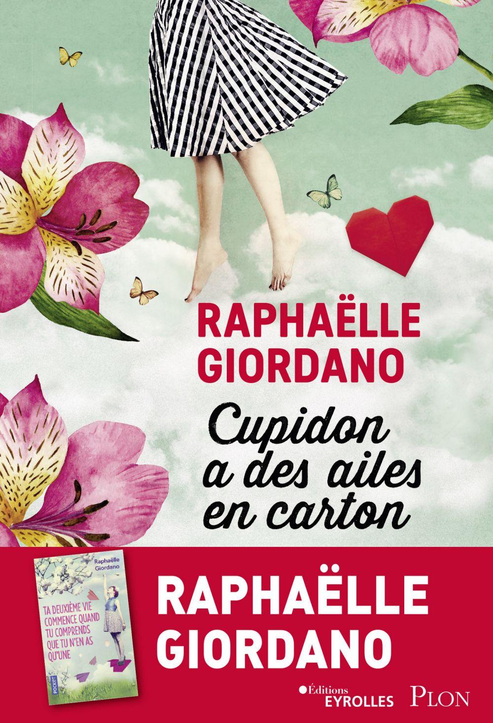 Cupidon a des ailes en carton | GIORDANO, Raphaëlle. Auteur