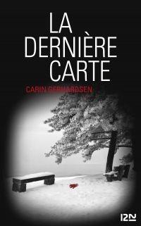 La Dernière Carte | Gerhardsen, Carin (1962-....). Auteur
