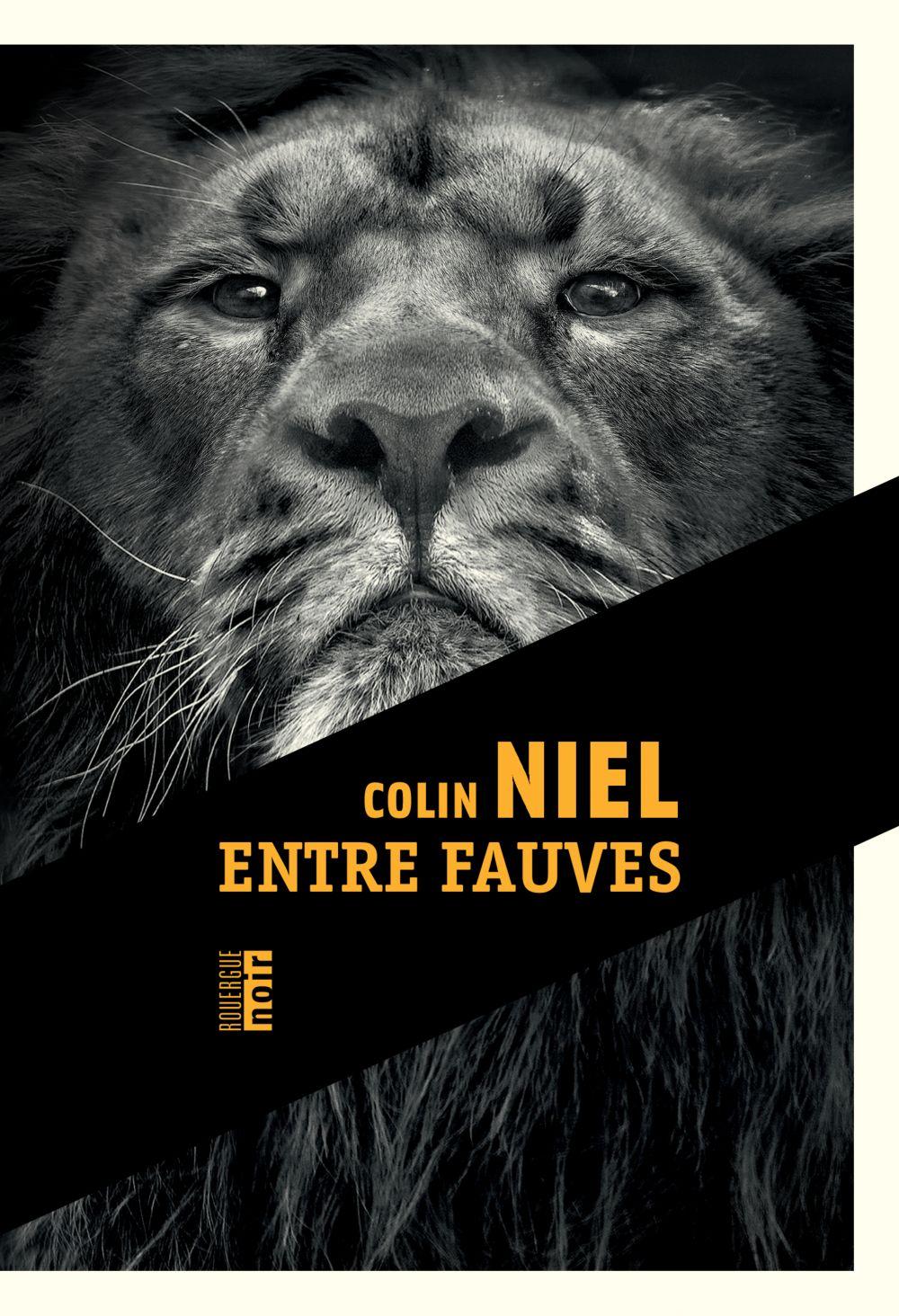 Entre fauves | Niel, Colin
